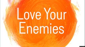 h-LOVE-YOUR-ENEMIES-960x540
